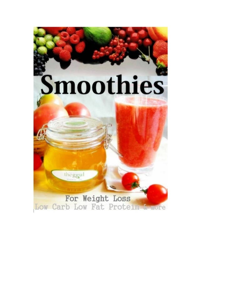Smoothie for Weight LossLow Carb Low Fat Protein & moreby Sarah SmithSmashwords Edition