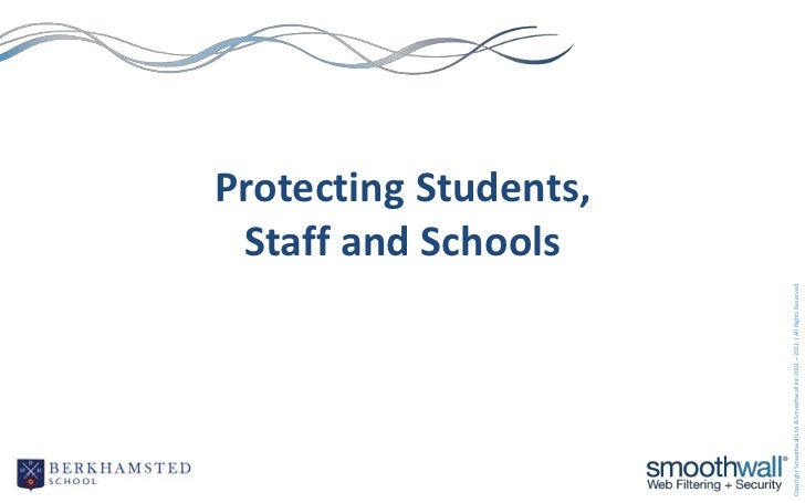 Staff and Schools                                                                               Protecting Students,Copyri...