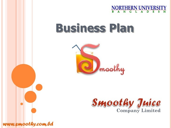 Business Plan                                    Company Limited  www.smoothy.com.bd