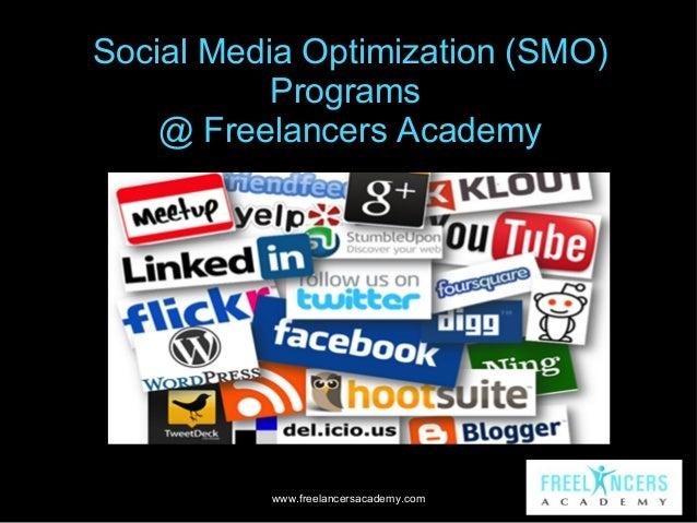 Social Media Optimization (SMO) Programs @ Freelancers Academy  www.freelancersacademy.com