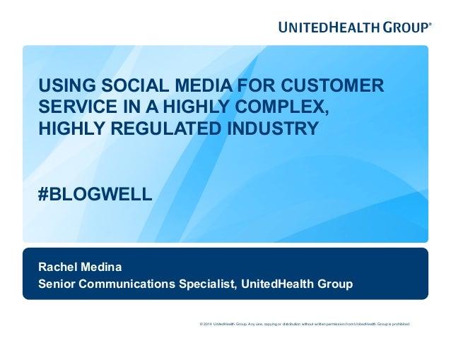 BlogWell Dallas Social Media Case Study: UnitedHealth Group, presente…