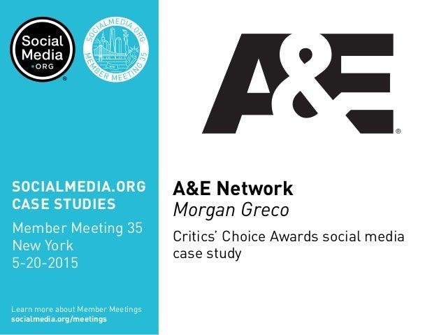 SOCIALMEDIA.ORG CASE STUDIES Member Meeting 35 New York 5-20-2015 Learn more about Member Meetings socialmedia.org/meeting...