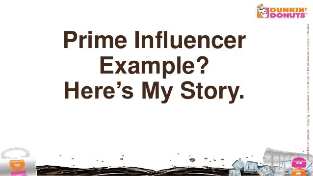 Dunkin' Brands: Dunkin' and influencers, presented by Melanie Cohn Slide 3