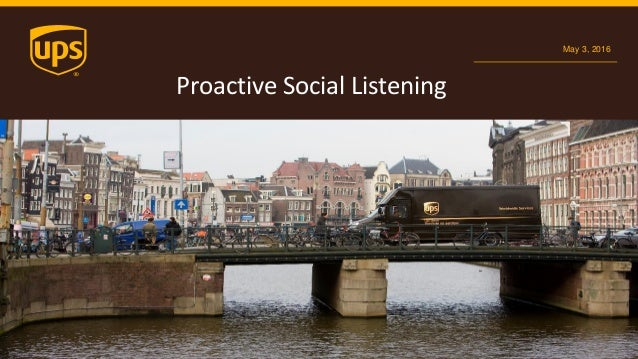 UPS: Proactive social listening, presented by Vincent Washington Slide 2