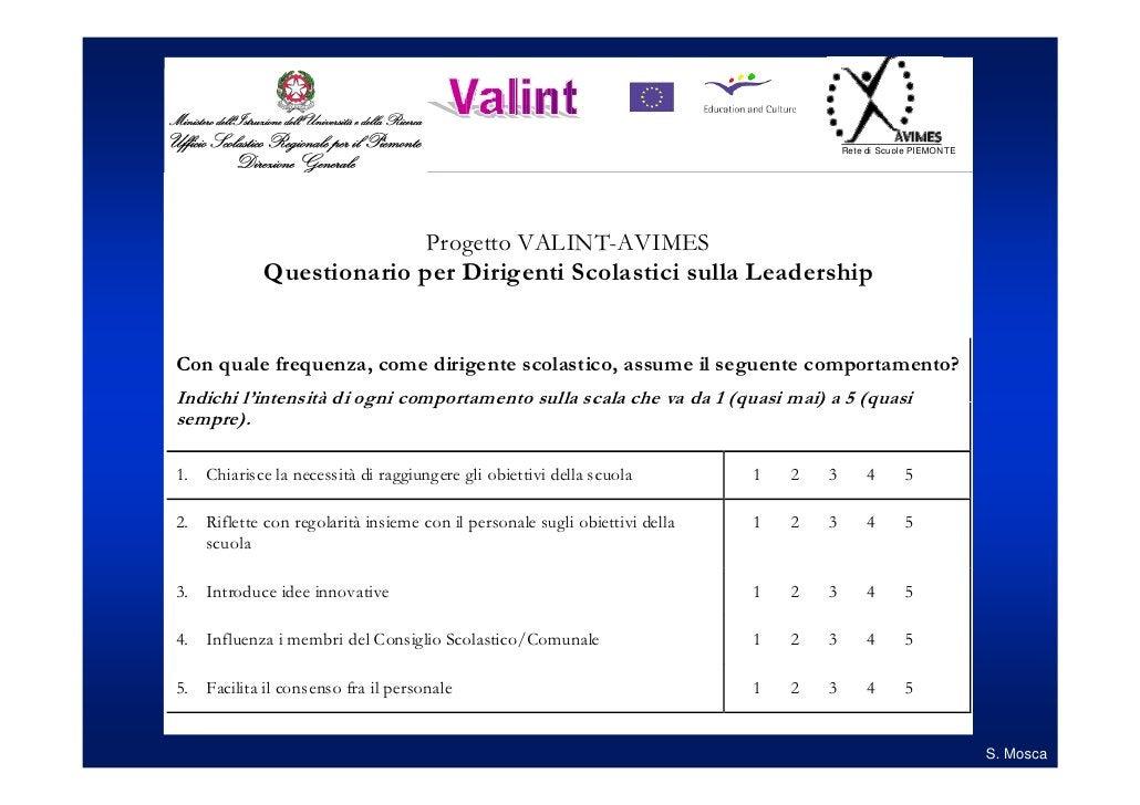 Rete di Scuol e PIEMONTE                                     Progetto VALINT-AVIMES             Questionario per Dirigenti...