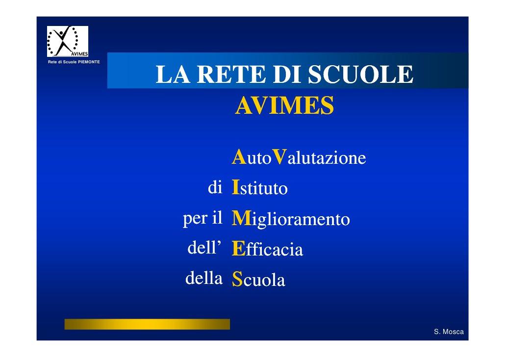 Rete di Scuole PIEMONTE                          LA RETE DI SCUOLE                               AVIMES                   ...