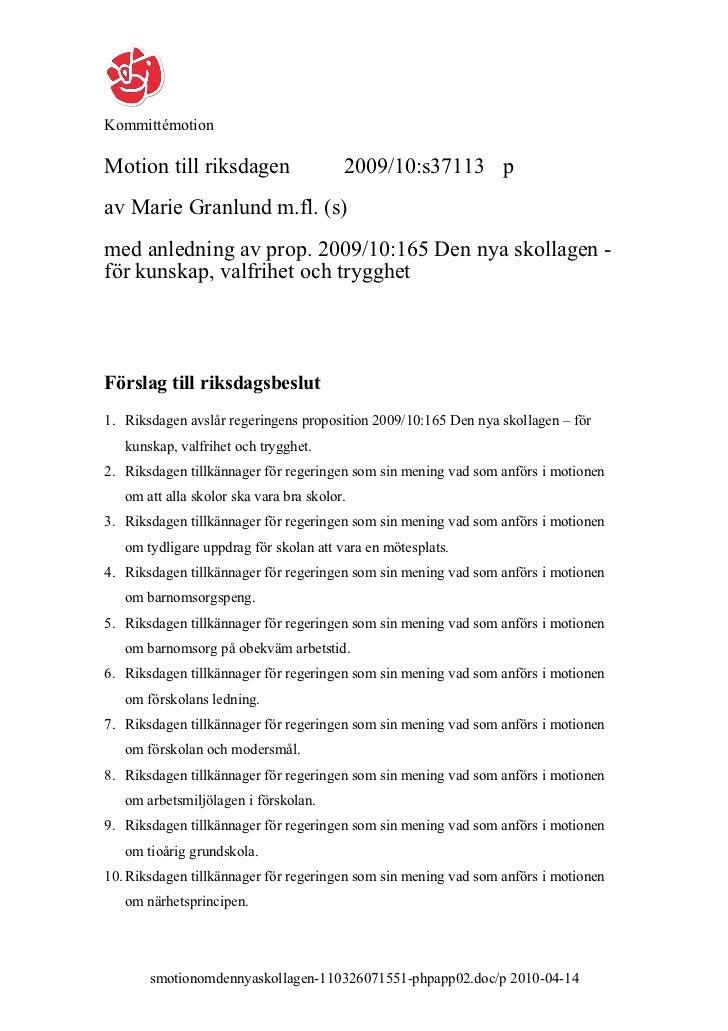 KommittémotionMotion till riksdagen                    2009/10:s37113 pav Marie Granlund m.fl. (s)med anledning av prop. 2...