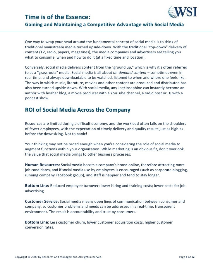 Time is of the Essence:        Gaining and Maintaining a Competitive Advantage with Social Media          One way to wrap ...
