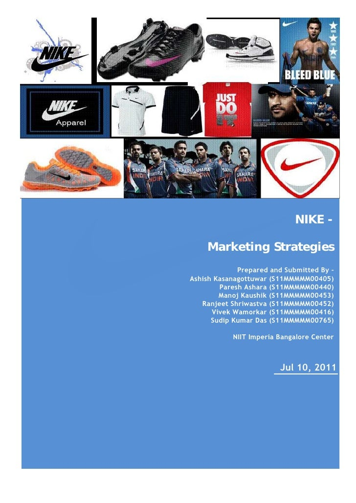 -                                 NIKE -        Marketing Strategies                 Prepared and Submitted By –    Ashish...