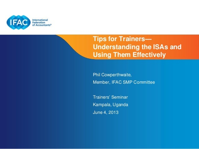 Page 1 | Confidential and Proprietary Information Tips for Trainers— Understanding the ISAs and Using Them Effectively Phi...