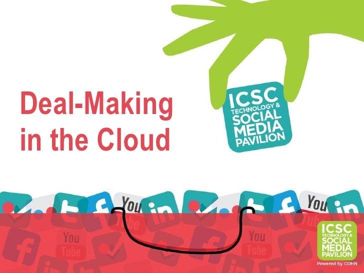 Deal-Makingin the Cloud
