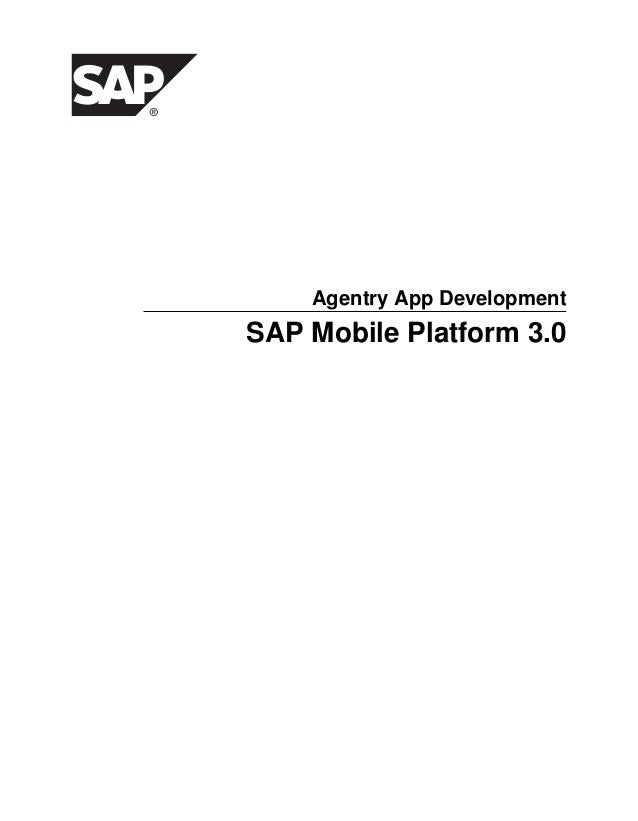 Agentry App Development  SAP Mobile Platform 3.0