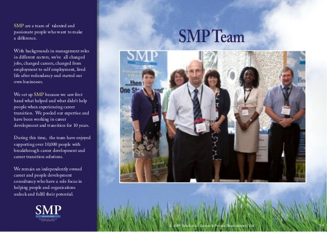 SMP are a team of talented andpassionate people who want to makea difference.With backgrounds in management rolesin differ...