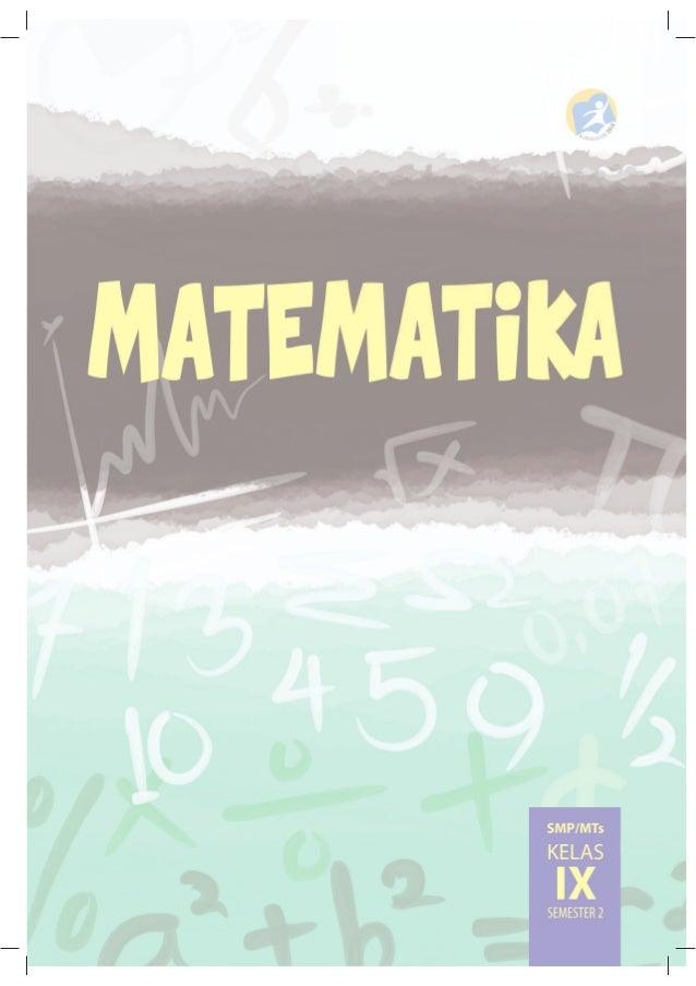 Buku Matematika Smp Kelas 9 Semster 2 Kurikulum 2013