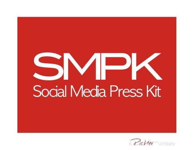 SMPKSocial Media Press Kit A ™ company