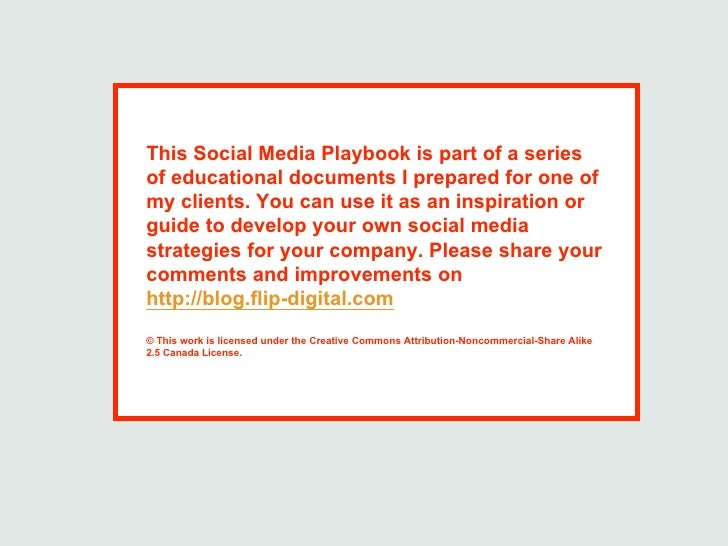 This Social Media Playbook is part of a series of educational documents I prepared for one of my clients. You can use it a...