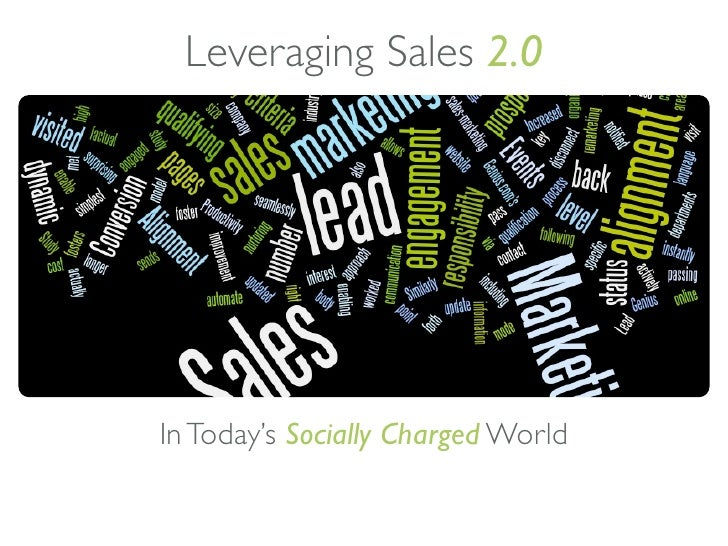 Leveraging Sales 2.0     In Today's Socially Charged World