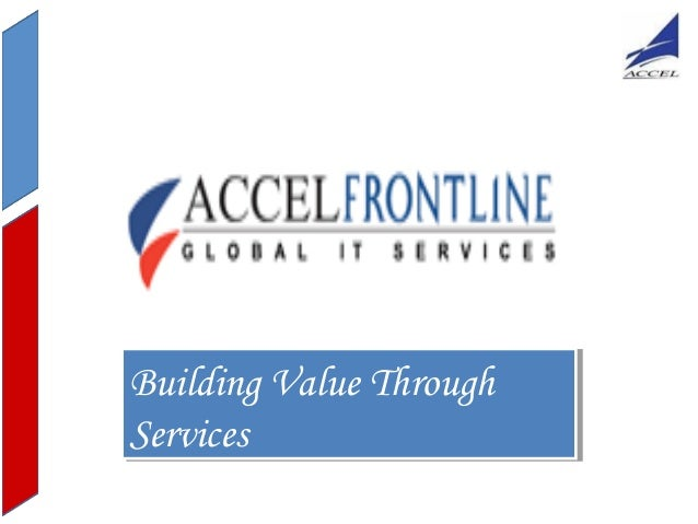 Building Value Through Building Value Through Services Services