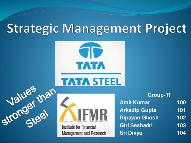 tata steel group strategic capabilities Analyse factors that tata steel uk and yourself, as the strategic manager would need to consider planning and formulating strategic plans in this part of your report, consider some of the key issues and problems there are with respect to strategic planning.