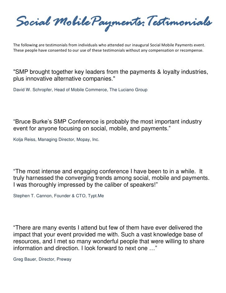 Social MobilePayments:TestimonialsThe following are testimonials from individuals who attended our inaugural Social Mobile...