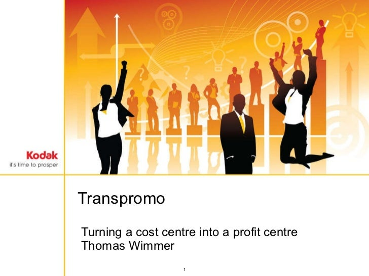 Turning a cost centre into a profit centre Thomas Wimmer Transpromo