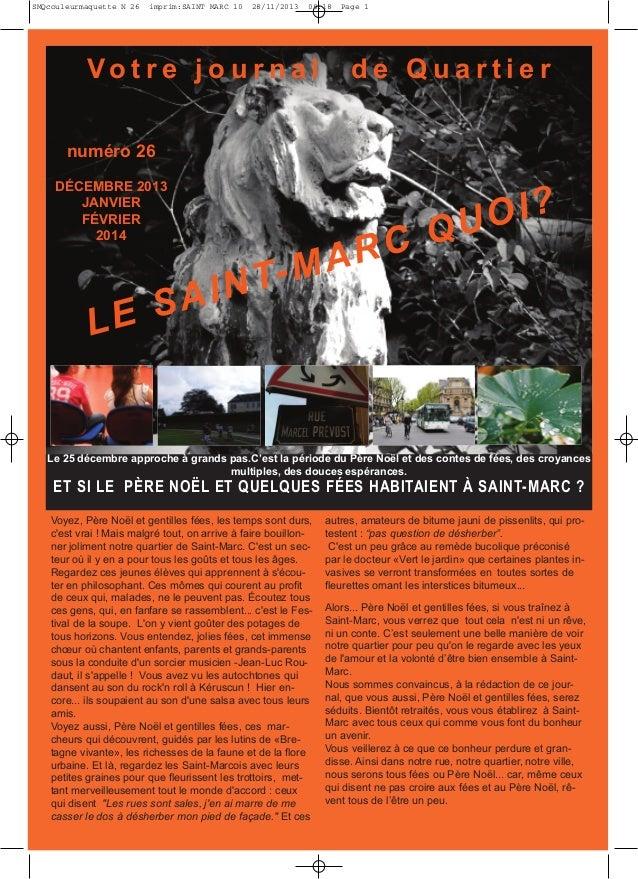 SMQcouleurmaquette N 26  imprim:SAINT MARC 10  28/11/2013  08:18  Vo t r e j o u r n a l  Page 1  de Quartier  numéro 26  ...