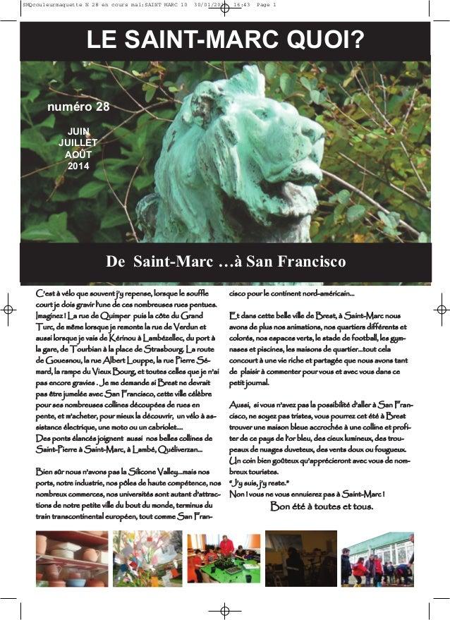 De Saint-Marc …à San Francisco LE SAINT-MARC QUOI? numéro 28 JUIN JUILLET AOÛT 2014 CC''eesstt àà vvéélloo qquuee ssoouuvv...