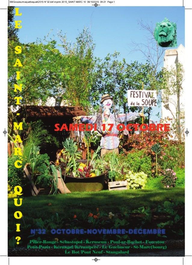 SAMEDI 17 OCTOBRE SMQcouleurmaquettequark2015 N°32 def imprim 2015_SAINT MARC 10 06/10/2015 09:21 Page 1
