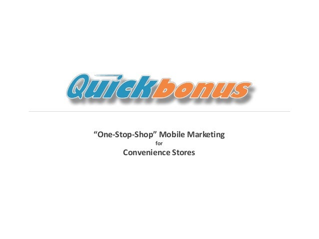 """""""One-Stop-Shop"""" Mobile Marketing                                                                                          ..."""