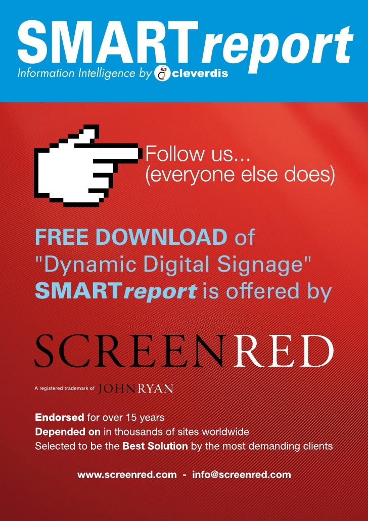 SMARTreport Information Intelligence by        FREE DOWNLOAD of    Dynamic Digital Signage    SMARTreport is offered by