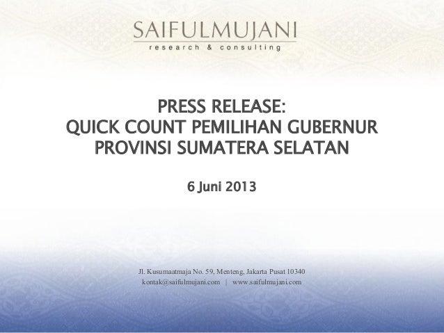Jl. KusumaatmajaNo. 59, Menteng, Jakarta Pusat 10340kontak@saifulmujani.com | www.saifulmujani.comPRESS RELEASE:QUICK COUN...