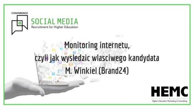 Mikołaj Winkiel Monitoring internetu, czyli jak wyśledzić właściwego kandydata
