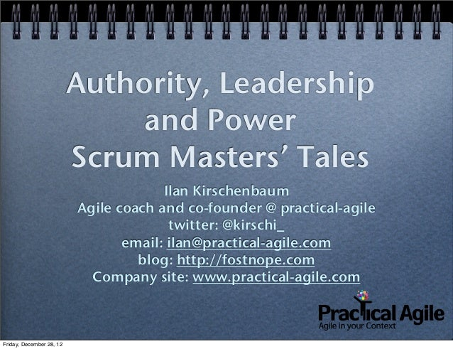Authority, Leadership                               and Power                          Scrum Masters' Tales               ...