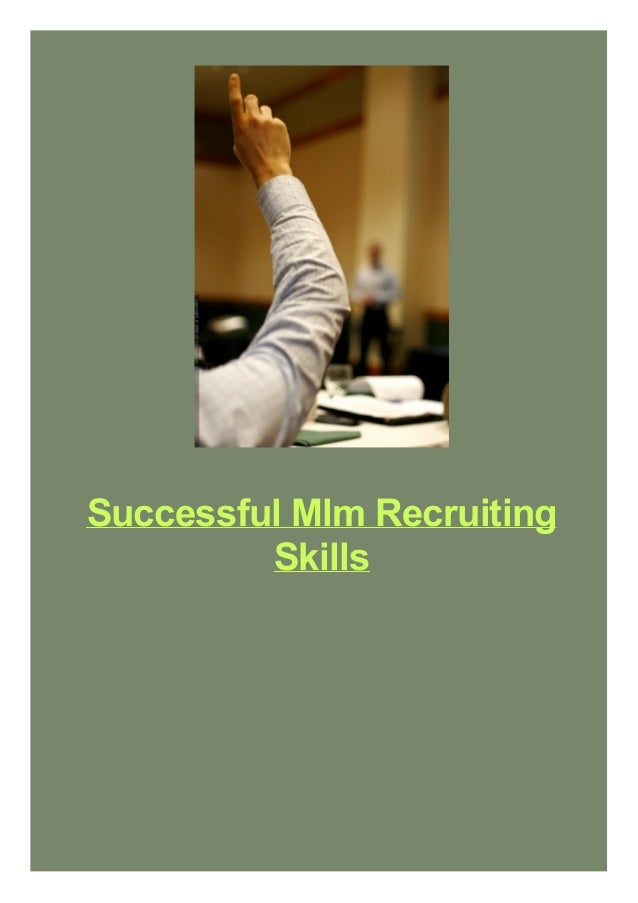 Successful Mlm Recruiting Skills