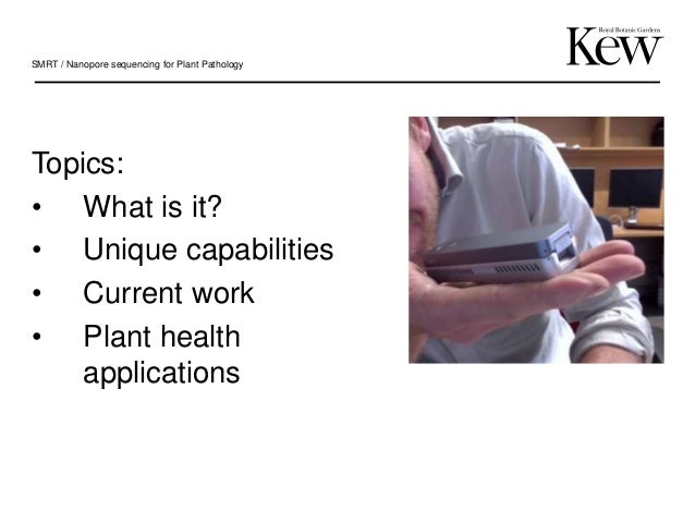 Single-molecule real-time (SMRT) Nanopore sequencing for Plant Pathology applications Slide 2