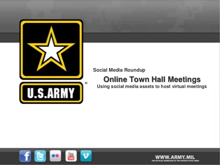 Social Media Roundup<br />Online Town Hall Meetings<br />Using social media assets to host virtual meetings<br />