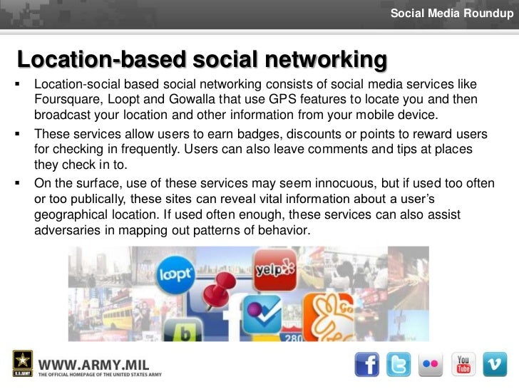 location based social networking essay Online social networks are ideal for exchanging ideas, views, and garnering public opinion although, these are restricted to the users of the social network popular social networking sites, like orkut, myspace and face book are changing the internet scene another social networking programme is that used by a company called amway.