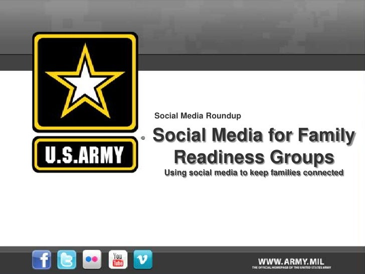 Social Media Roundup<br />Social Media for Family Readiness Groups<br />Using social media to keep families connected<br />