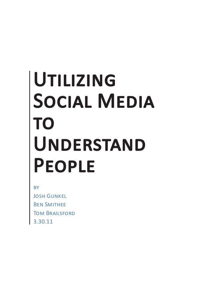 Utilizing Social Media to Understand People           Utilizing           Social Media           to           Understand  ...