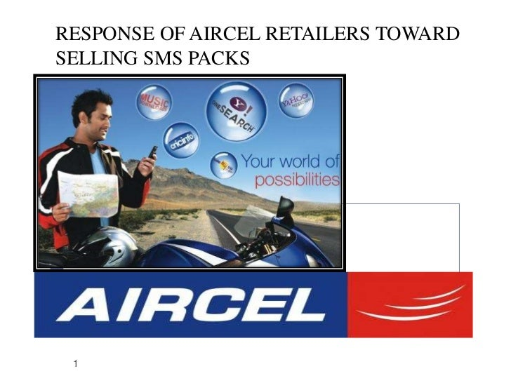RESPONSE OF AIRCEL RETAILERS TOWARDSELLING SMS PACKS 1