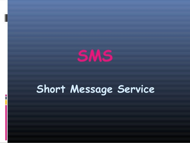 SMSShort Message Service