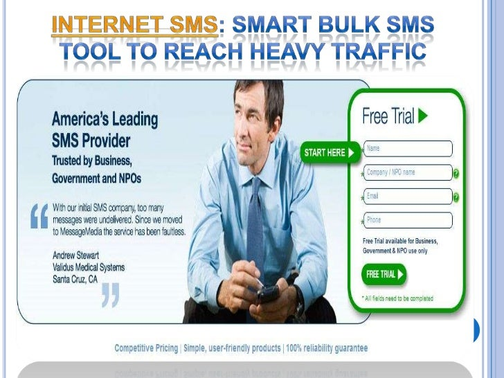 Internet SMS: Smart Bulk SMS tool to Reach Heavy                       TrafficAs we all know, Internet is the best channel...
