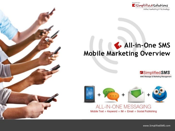 All-in-One SMSMobile Marketing Overview                 www.SimplifiedSMS.com
