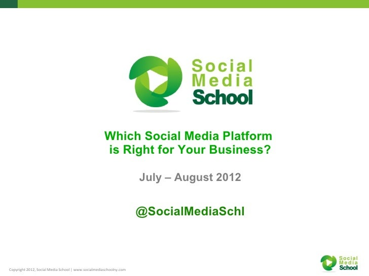 Which Social Media Platform                                                     is Right for Your Business?               ...