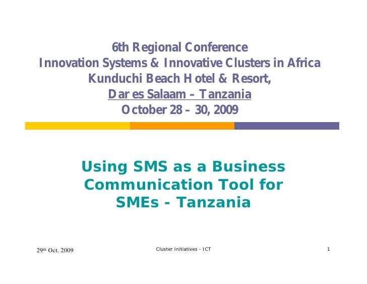 6th Regional Conference Innovation Systems & Innovative Clusters in Africa         Kunduchi Beach Hotel & Resort,         ...