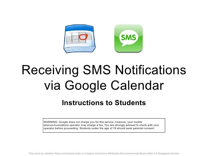 Receiving SMS Notifications    via Google Calendar                             Instructions to Students               WARN...