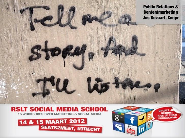 Public Relations &Contentmarketing!Jos Govaart, Coopr