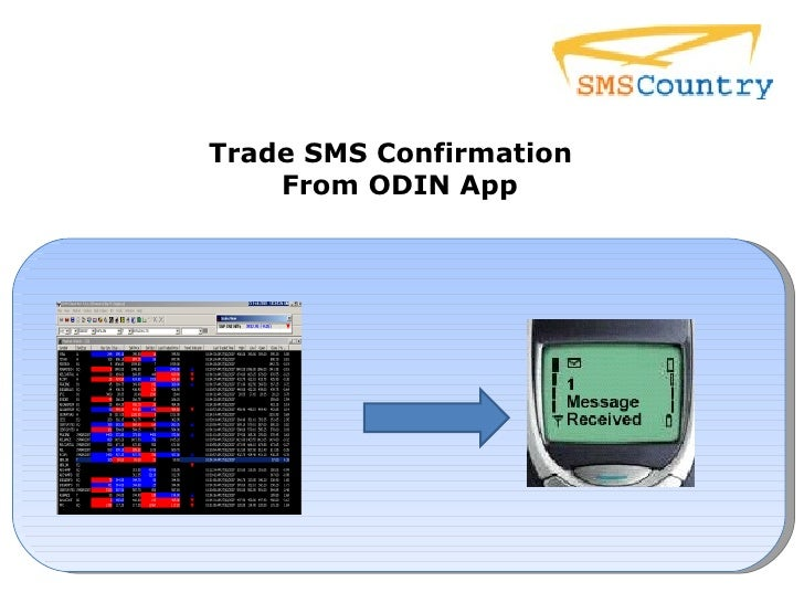 Trade SMS Confirmation  From ODIN App