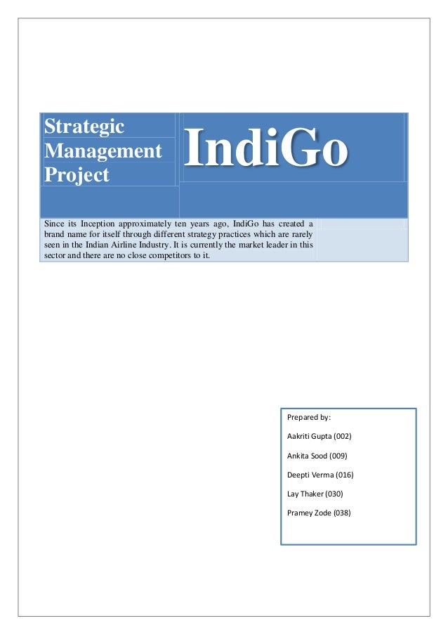 indigo airlines strategy The report describes strategies and business models adopted by indigo airlines.