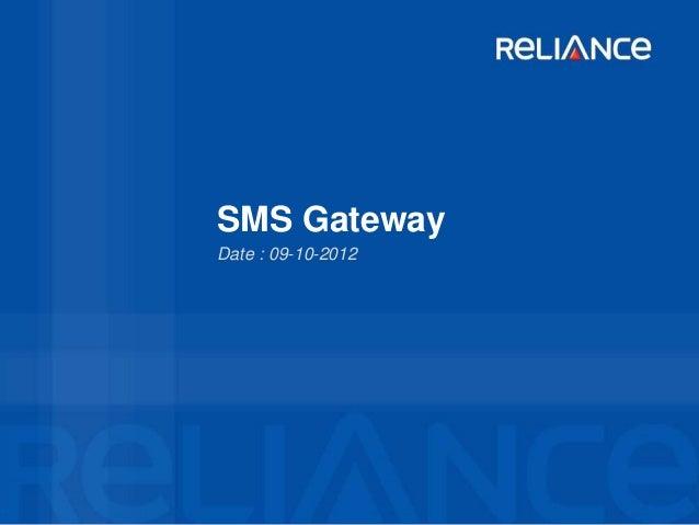 SMS GatewayDate : 09-10-2012